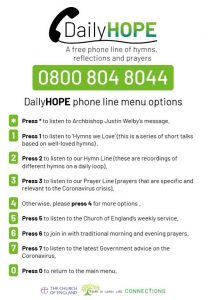 Daily Hope A free phone line of hymns, reflections and prayers 08008048044 instructions