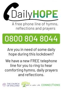 Daily Hope A free phone line of hymns, reflections and prayers 08008048044
